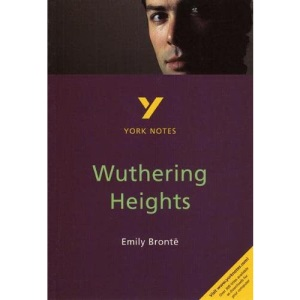 York Notes on Emily Bronte's Wuthering Heights