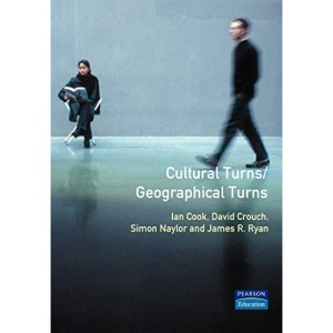 Cultural Turns/Geographical Turns: Perspectives on Cultural Geography