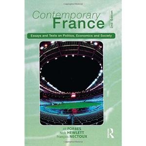 Contemporary France: Essays and Texts on Politics, Economics and Society