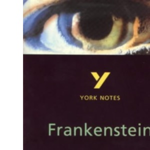 York Notes on Mary Shelley's Frankenstein