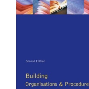 Building Organization and Procedures (Longman Technician Series)