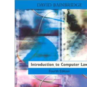 Introduction to Computer Law, 4th Ed.
