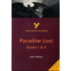 York Notes on John Milton's Paradise Lost, Books 1 and 2 (York Notes Advanced)