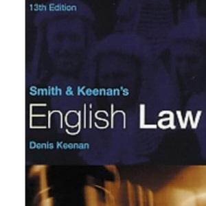 Smith and Keenan's English Law, 13th Ed.