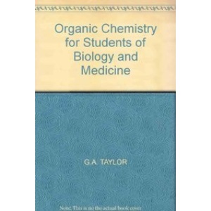 Organic Chemistry for Students of Biology and Medicine
