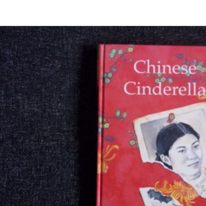 Chinese Cinderella: The True Story of an Unwanted Daughter (New Longman Literature 11-14)