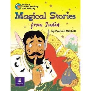 Magical Stories from India Year 2 (PELICAN GUIDED READING & WRITING)