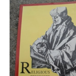 Religious Thought in the Reformation
