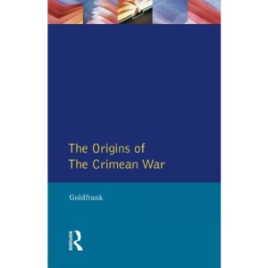 The Origins of the Crimean War (Origins Of Modern Wars)