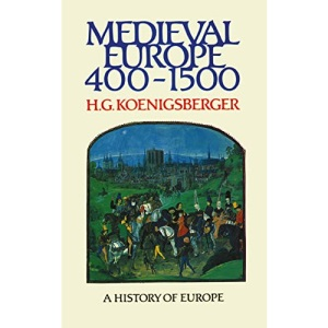 Mediaeval Europe, 400-1500 (Koenigsberger and Briggs History of Europe)