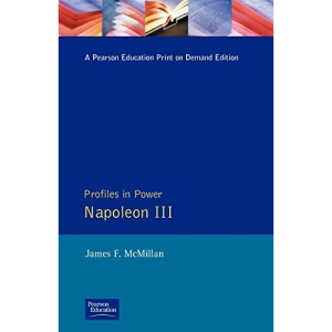 Napoleon III (Profiles In Power)