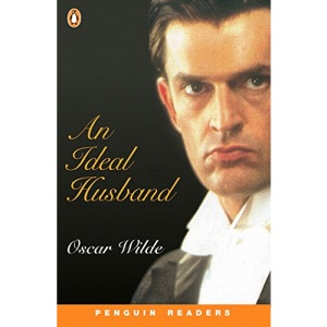 Penguin Readers Level 3: an Ideal Husband (Penguin Readers Simplified Text)