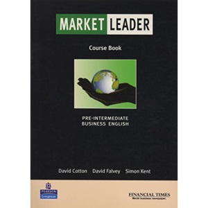 Market Leader Pre-Intermediate Coursebook: Business English with the Financial Times