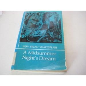 A Midsummer Night's Dream (New Swan Shakespeare)
