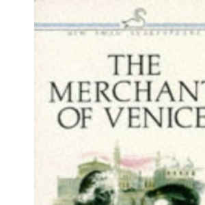 The Merchant of Venice (New Swan Shakespeare)