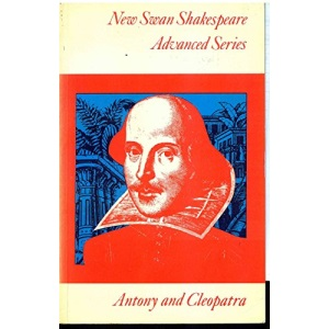 Antony and Cleopatra (New Swan Shakespeare)