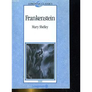 Frankenstein (Longman Classics Series)