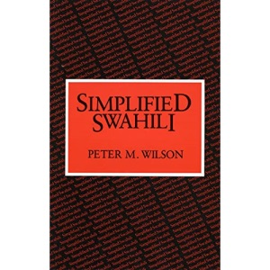 Simplified Swahili (Longman Language Text)
