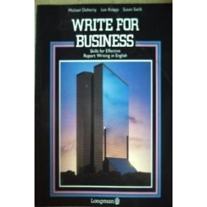 Write for Business: Skills for Effective Report Writing in English