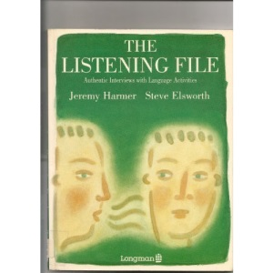 The Listening File: Authentic Interviews with Language Activities (Advanced Skills)
