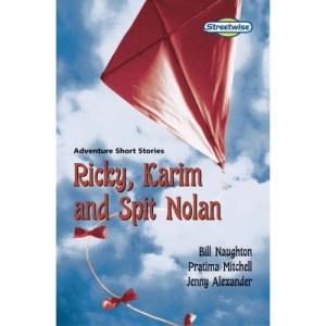 Ricky, Karim and Spit Nolan: Standard Version: Adventure Short Stories (LITERACY LAND)