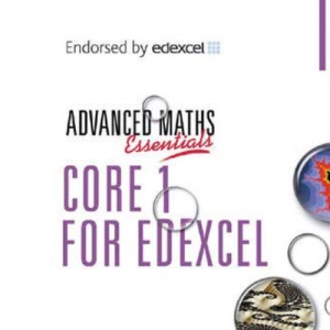 Core 1 for Edexcel (A Level Maths)