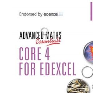 Core 4 for Edexcel (A Level Maths)