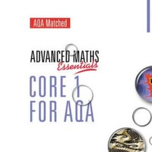 Core 1 for AQA (A Level Maths)