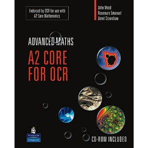 A2 Core Mathematics for OCR (A Level Maths)