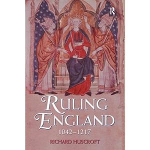 Ruling England 1052-1216