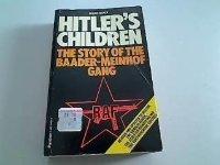 Hitler's Children: Story of the Baader-Meinhof Terrorist Gang