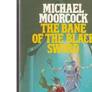 The Bane of the Black Sword (Panther Books)