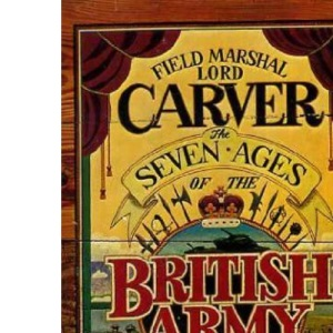 Seven Ages of the British Army