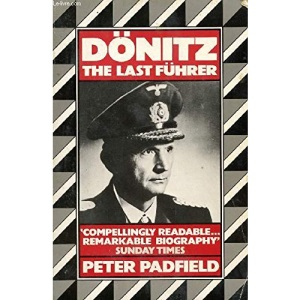 Donitz: The Last Fuhrer (Panther Books)