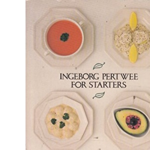 For Starters: Over 280 Recipes