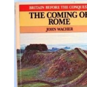 Coming of Rome (Britain before the conquest)
