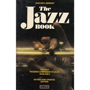 The Jazz Book: From New Orleans to Jazz Rock and Beyond (Paladin Books)
