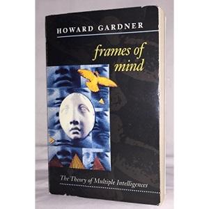 Frames of Mind: Theory of Multiple Intelligences (Paladin Books)