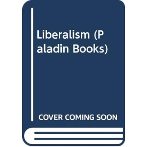 Liberalism (Paladin Books)