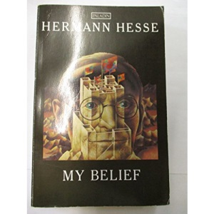 My Belief: Essays on Life and Art