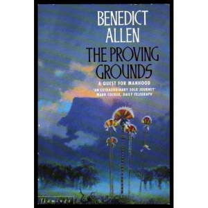 The Proving Grounds: A Quest for Manhood