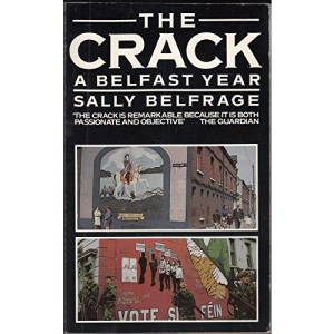 The Crack: A Belfast Year