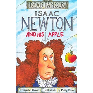 Isaac Newton and his Apple (Dead Famous)