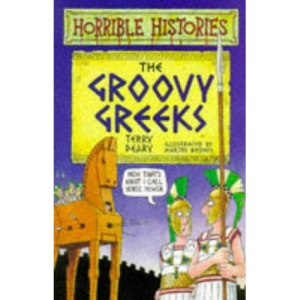 The Groovy Greeks (Horrible Histories)