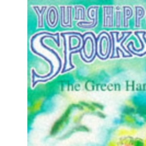 The Green Hand (Young Hippo Spooky S.)