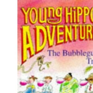 The Bubblegum Tree (Young Hippo Adventure)