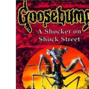 A Shocker on Shock Street (Goosebumps)