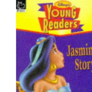 Jasmine's Story (Disney Young Readers S.)
