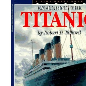 Exploring the Titanic (Time Quest)