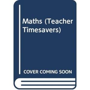 Maths (Teacher Timesavers)